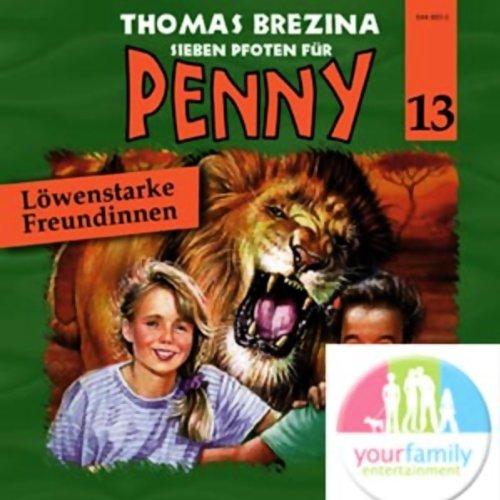 Löwenstarke Freundinnen (Sieben Pfoten für Penny 13) Titelbild