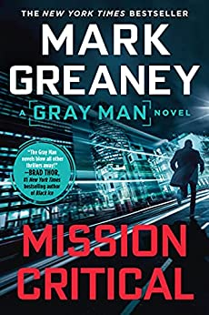 Mission Critical (Gray Man Book 8) by [Mark Greaney]