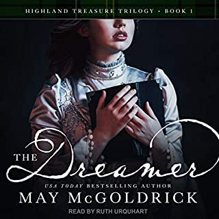 The Dreamer     Highland Treasure Trilogy Series, Book 1              De :                                                                                                                                 May McGoldrick                               Lu par :                                                                                                                                 Ruth Urquhart                      Durée : 9 h et 24 min     Pas de notations     Global 0,0