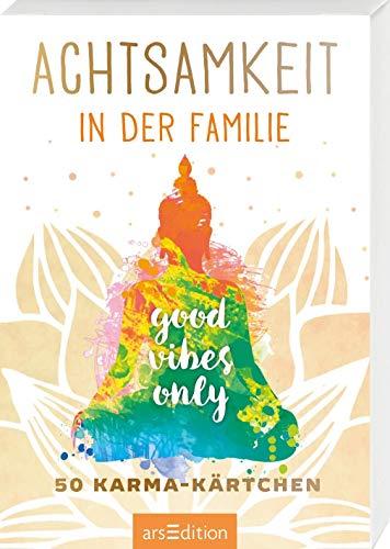 Achtsamkeit in der Familie: 50 Karma-Kärtchen (Achtsamkeitskärtchen)