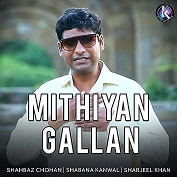 Mithiyan Gallan