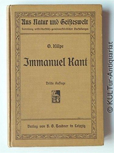 Immanuel Kant. Darstellung und Würdigung