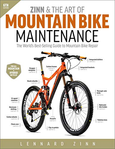 Zinn & the Art of Mountain Bike Maintenance: The Worlds Best-Selling Guide to Mountain Bike Repair