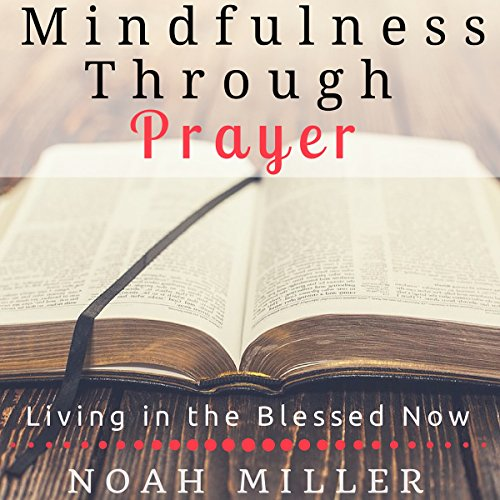 Mindfulness Through Prayer audiobook cover art