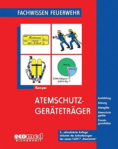 Atemschutzgeräteträger (Fachwissen Feuerwehr)