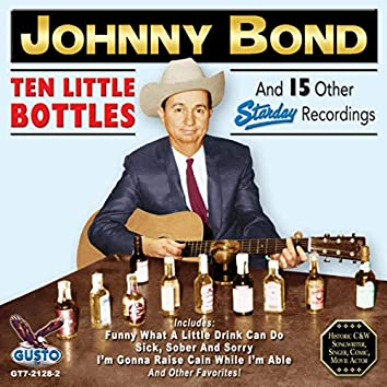 Ten Little Bottles And 15 Other Starday Recordings