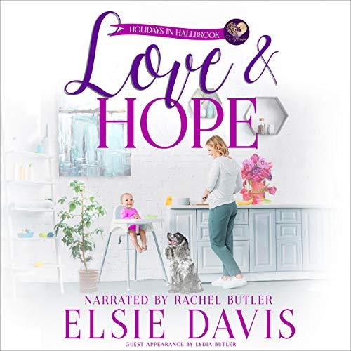 Love & Hope Audiobook By Elsie Davis, Sweet Promise Press cover art