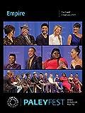 Empire: Cast and Creators PaleyFest