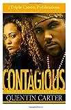 Contagious (Triple Crown) (Triple Crown Publications Presents)