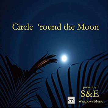 Circle 'Round the Moon - Single