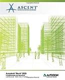 Autodesk Revit 2020: Fundamentals for Structure (Metric Units): Autodesk Authorized Publisher - Ascent - Center for Technical Knowledge