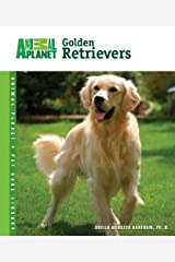 Golden Retrievers (Animal Planet® Pet Care Library) Kindle Edition