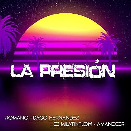 Romano, Dago Hernandez, E3 Milatinflow & Amanecer