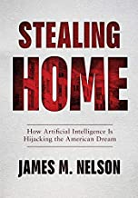 Stealing Home: How Artificial Intelligence Is Hijacking the American Dream