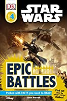 DK Readers L4: Star Wars: Epic Battles: Find Out About the Galaxy's Scariest Clashes! (DK Readers Level 4)
