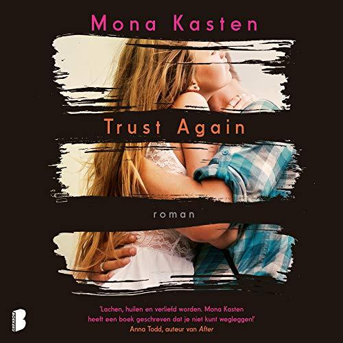 Trust again (Dutch edition) Audiobook By Mona Kasten cover art