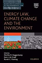 Energy Law, Climate Change and the Environment (Elgar Encyclopedia of Environmental Law)