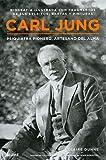 Carl Jung: Psiquiatra pionero, artesano del alma (Spanish Edition)
