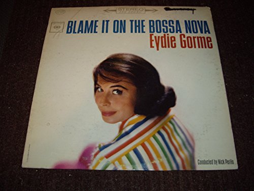 EYDIE GORME BLAME IT ON THE BOSSA NOVA vinyl record