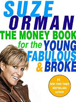 The Money Book for the Young, Fabulous & Broke by [Suze Orman]