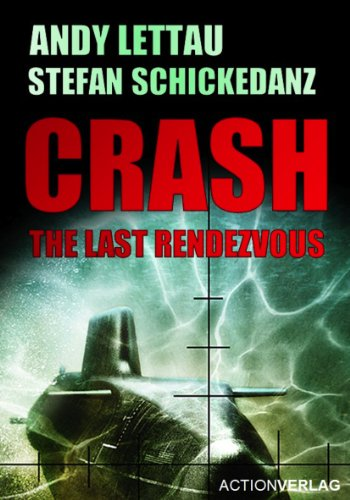Crash – The Last Rendezvous (English Edition)