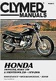 Honda Twinstar, Rebel 250 & Nighthawk 250, 1978-2016 Clymer Manual: Maintenance * Troubleshooting * Repair