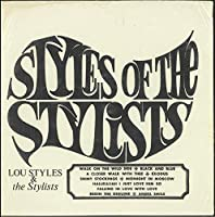 STYLES OF THE STYLISTS