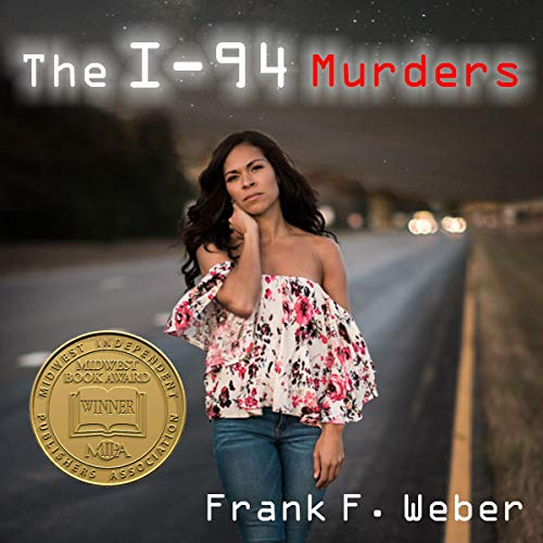 The I-94 Murders Audiobook By Frank F. Weber cover art