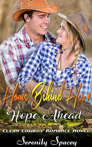 Home Behind Her, Hope Ahead: Cowboy Romance Novel (English Edition)