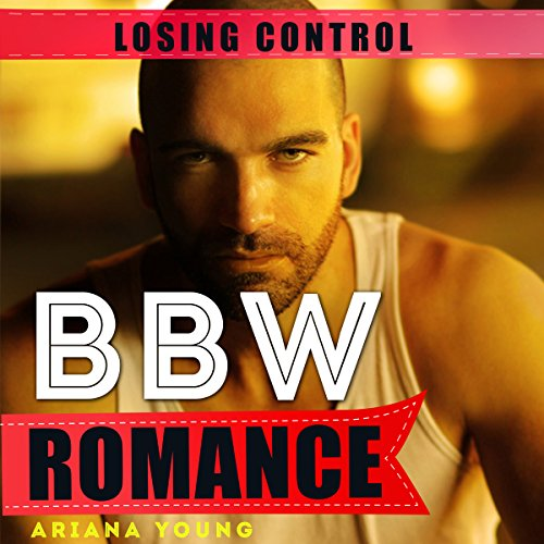 Losing Control: BBW Romance audiobook cover art