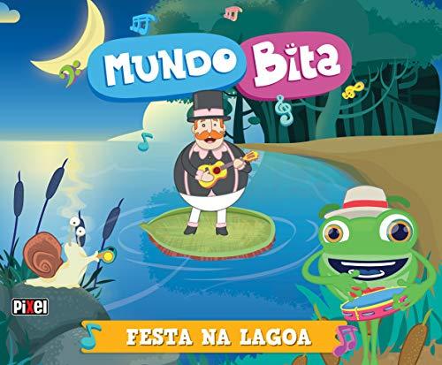 Mundo Bita - Festa na lagoa