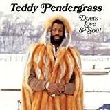 Songtexte von Teddy Pendergrass - Duets - Love & Soul