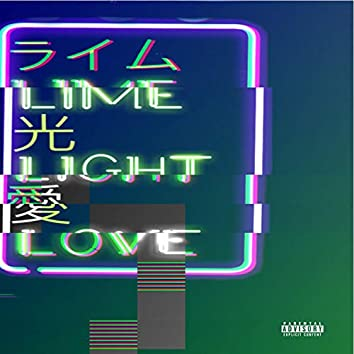 Lime Light Love (feat. Steeze)