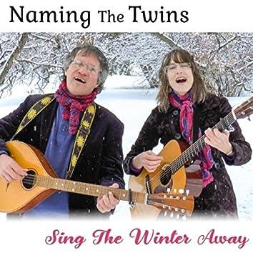 Sing the Winter Away