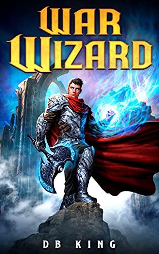 War Wizard: A Progression Fantasy Epic (English Edition)