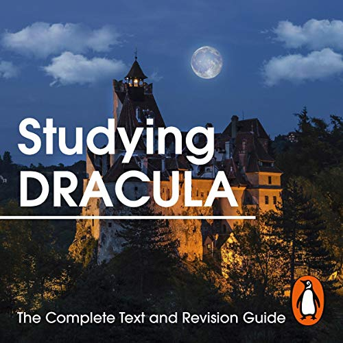 Page de couverture de Studying Dracula: The Complete Text and Revision Guide