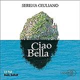 Ciao Bella - Format Téléchargement Audio - 14,99 €