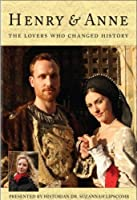 Henry & Anne: The Lovers Who Changed History [DVD] [Import]