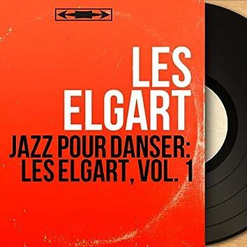 Jazz pour danser: Les Elgart, Vol. 1 (Mono version)