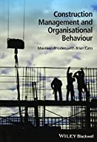 Construction Management and Organisational Behaviour