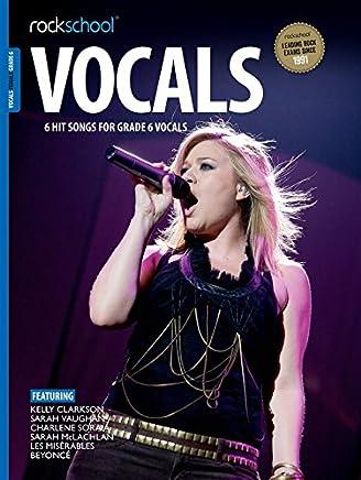 Rockschool: Vocals Grade 6 - Female (Book/Audio Download) 2014-2017 Syllabus
