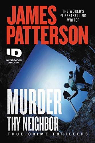 Murder Thy Neighbor (ID True Crime Book...