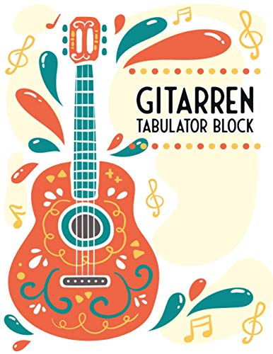 Gitarren Tabulator Block: Blanko - Leere Tabs und Akkorde - Große Lineatur - GItarre Schreibheft - Leere Notensysteme - Tabulator und Akkord Notenblock - Ca. DIN A4