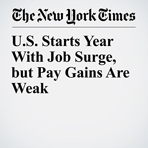 U.S. Starts Year With Job Surge, but Pay Gains Are Weak copertina