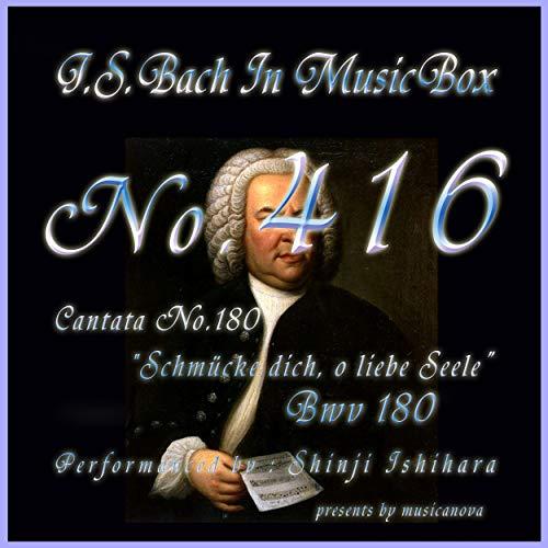 J.S.Bach:Schmucke dich, o liebe Seele, BWV 180: 4. Rezitativ (Musical Box)