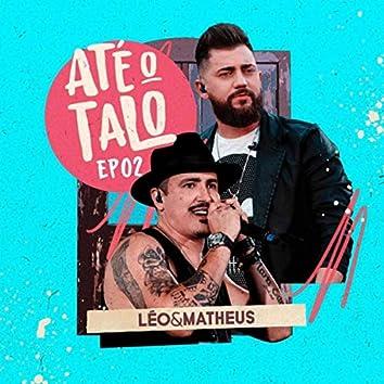 Até O Talo, EP. 02 (Live)
