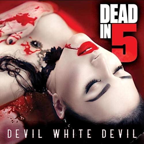 Dead in 5