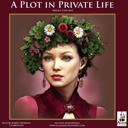 A Plot in Private Life audiobook cover art