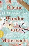 Buchinformationen und Rezensionen zu Kleine Wunder um Mitternacht: Roman von Keigo Higashino