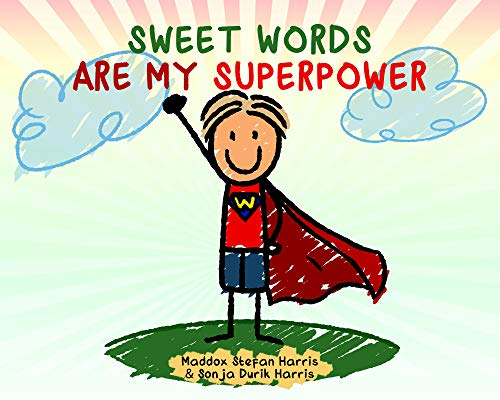 SWEET WORDS ARE MY SUPERPOWER: Y...